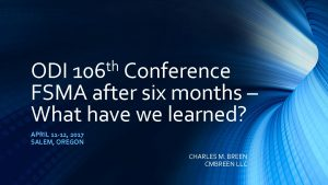 4- Charles-2017 ODI 106th Conference FSMA after six months